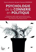 Vente EBooks : Psychologie de la connerie en politique  - Jean-François Marmion