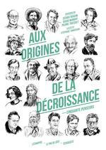 Couverture de Aux origines de la décroissance ; cinquante penseurs