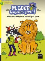 Vente Livre Numérique : M. Loup toujours prêt - Monsieur Loup n'a même pas peur CP/CE1 6/7 ans  - Pascal BRISSY