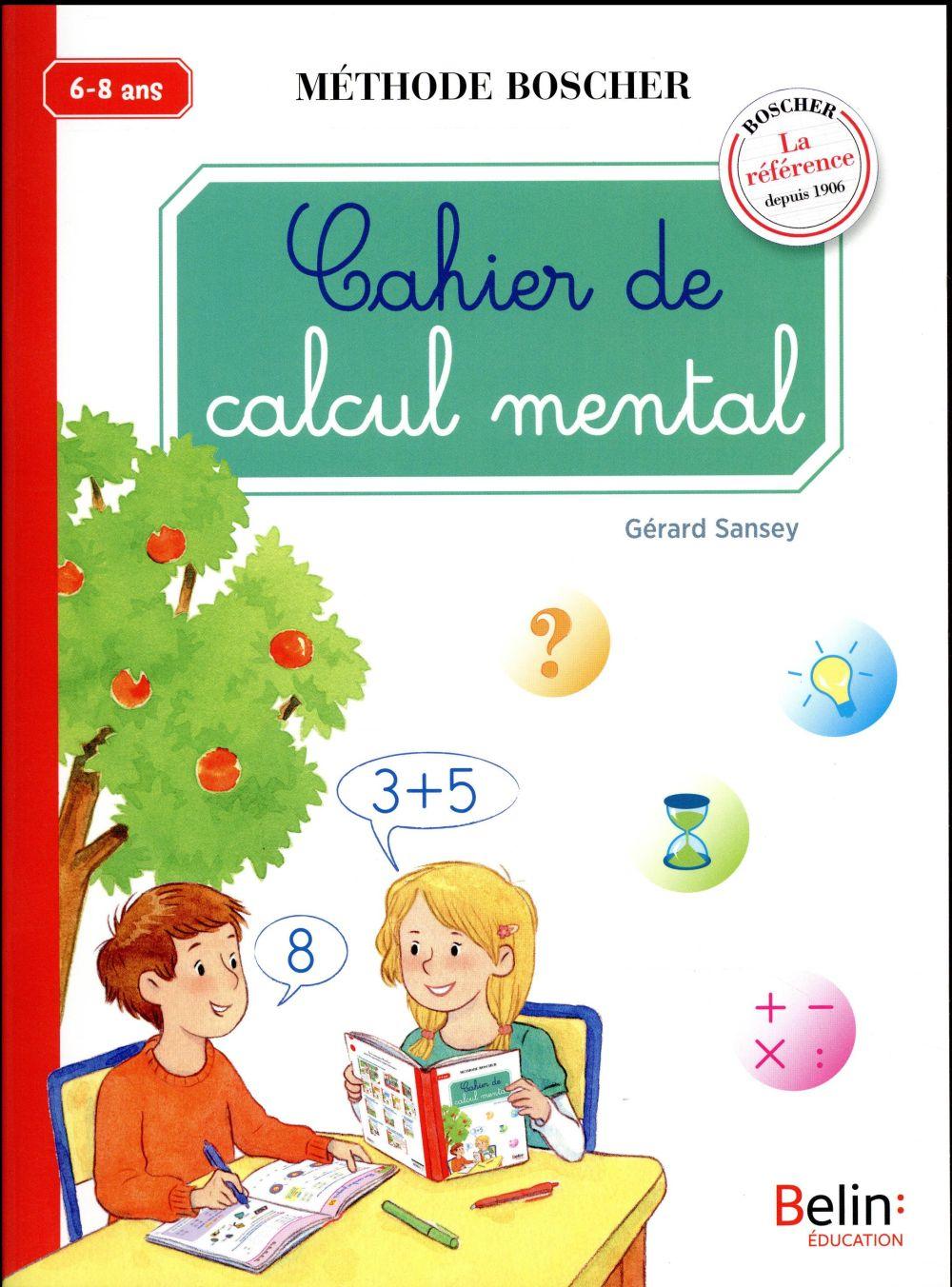 Cahier de calcul mental ; cycle 2 ; 6/8 ans