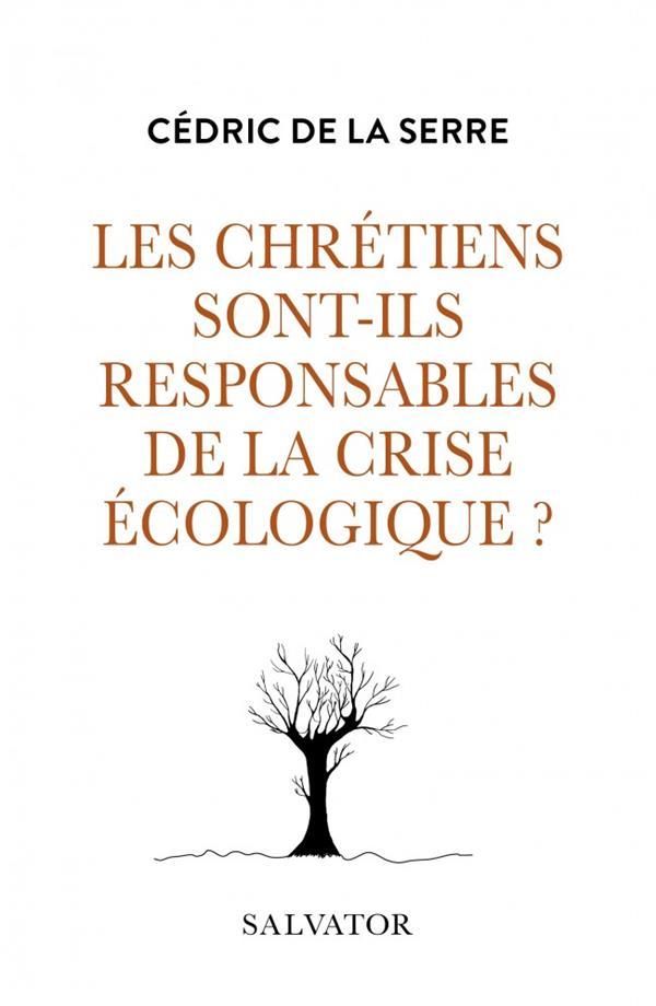 les chrétiens sont-ils responsables de la crise écologique