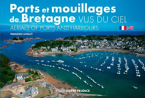 Ports et mouillages de Bretagne vus du ciel / aerials of ports and harbours