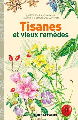 Tisanes et vieux remèdes