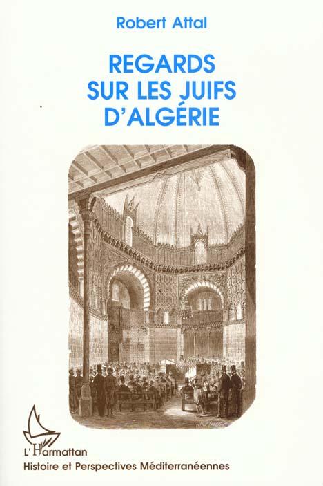 Regards sur les juifs d'algerie