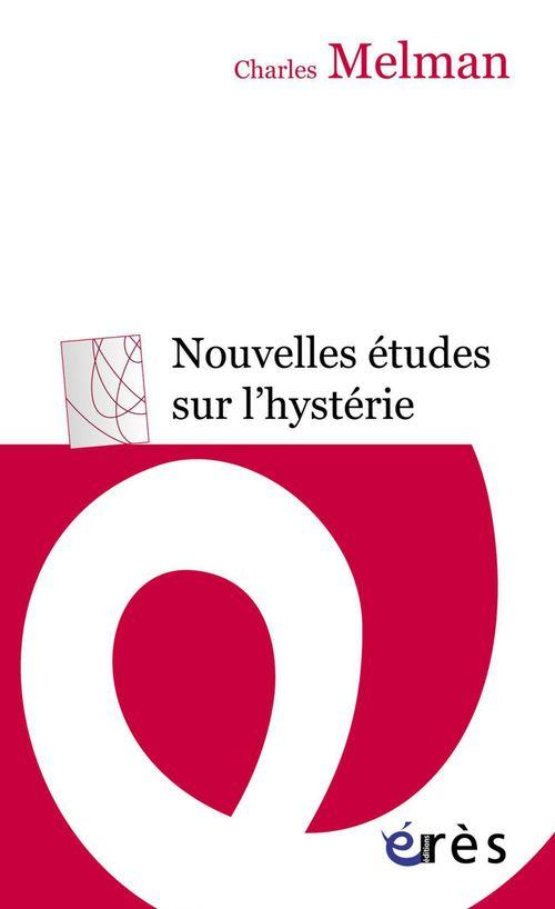 Nouvelles études sur l'hystérie