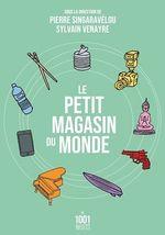 Vente EBooks : Le petit magasin du monde  - Sylvain Venayre - Pierre Singaravélou