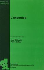 L´expertise  - Jean Gillardin - Pierre Jadoul