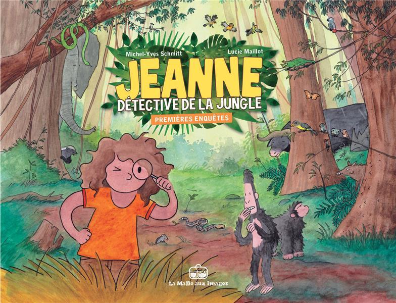 Jeanne, détective de la jungle ; premières enquêtes