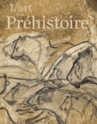 FRITZ CAROLE - L'ART DE LA PREHISTOIRE