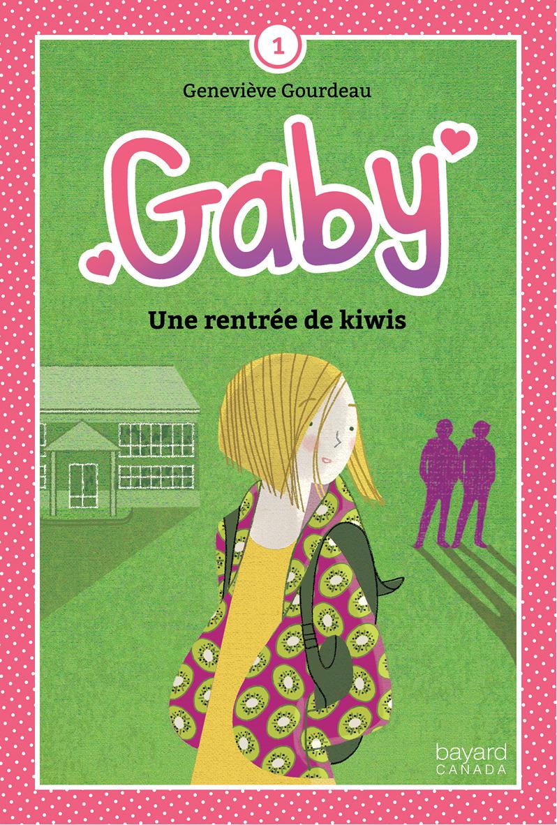 Gaby v 01 : une rentree de kiwis
