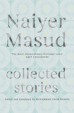 Collected Stories  - Naiyer Masud