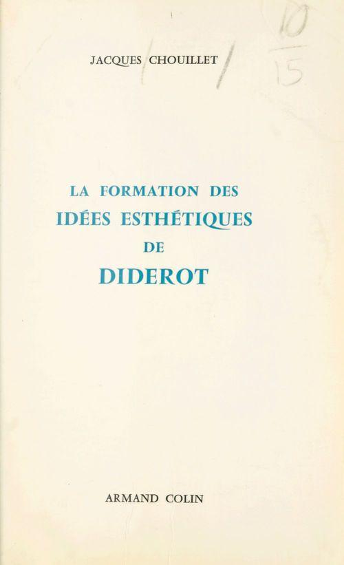 La formation des idées esthétiques de Diderot, 1745-1763