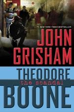 Vente Livre Numérique : Theodore Boone: The Scandal  - Grisham John