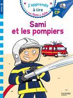 J'apprends à lire avec Sami et Julie ; CP, niveau 3 ; Sami et les pompiers
