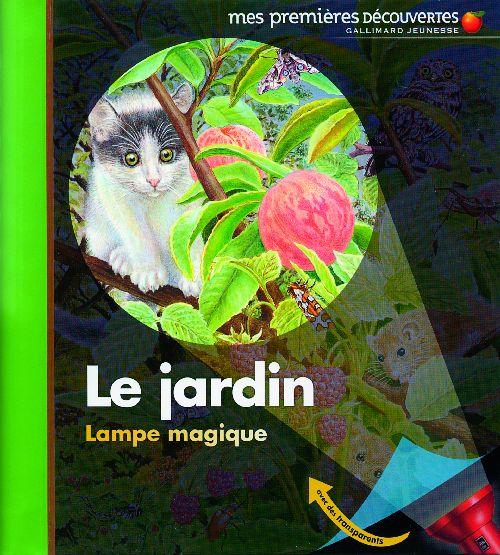 Le Jardin ; Lampe Magique