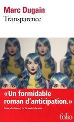 Vente Livre Numérique : Transparence  - Marc Dugain