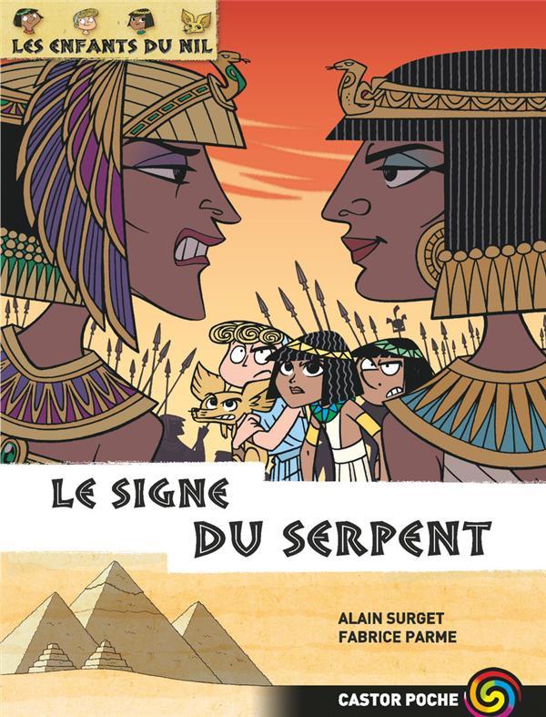 Les enfants du Nil T.15 ; le signe du serpent