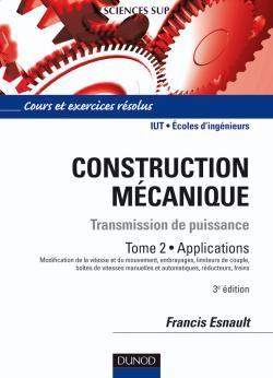 Construction Mecanique - Tome 2