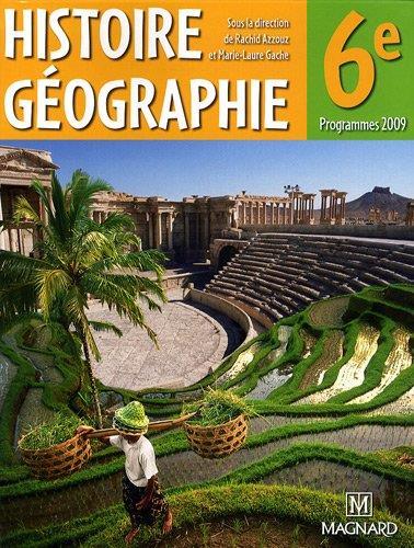 Histoire-Geographie ; 6e (Edition 2009)