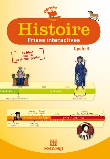 Histoire ; Frise Interactives ; Cycle 3