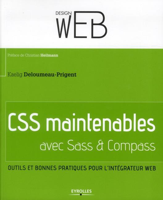 CSS maintenables avec SASS et Compass ; outils et bonnes pratiques pour l'intégrateur Web
