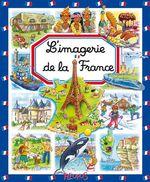 Vente Livre Numérique : L'imagerie de la France  - Stéphanie Redoulès - Émilie Beaumont