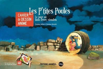 Les P'tites Poules ; cahier de dessin animé