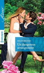 Vente EBooks : Un dangereux arrangement  - Helen Brooks