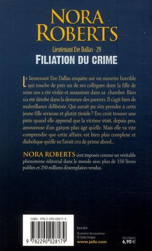 Lieutenant Eve Dallas T.29 ; filiation du crime