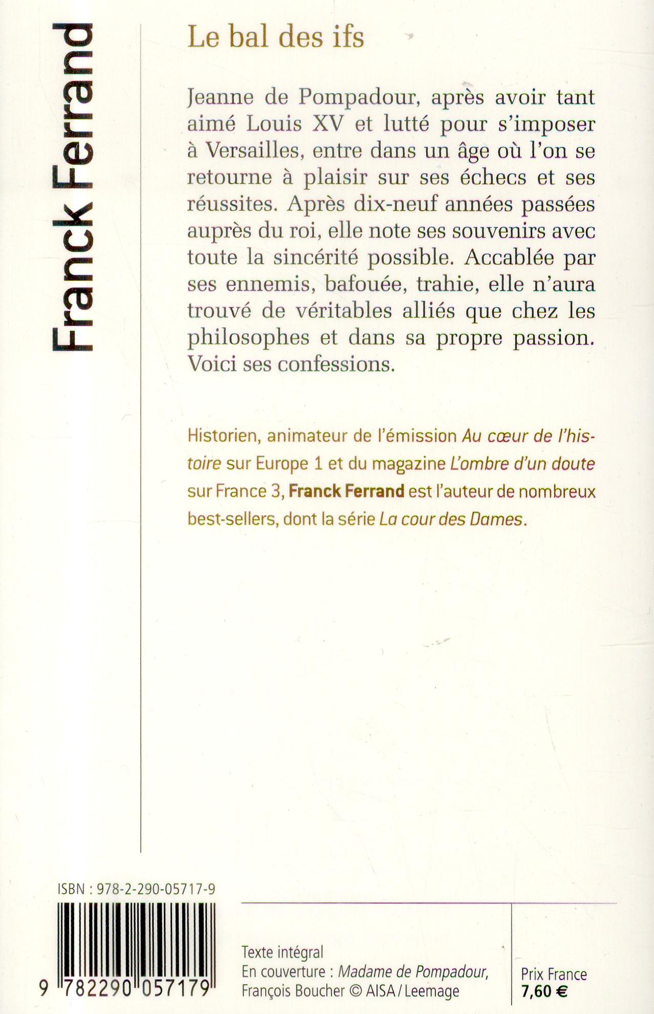Le bal des ifs ; mémoires de Madame de Pompadour
