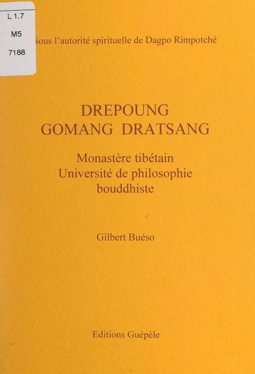 Drépoung Gomang dratsang  - Gilbert Buéso
