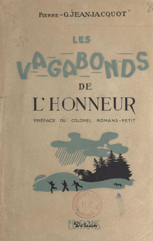 Les vagabonds de l'honneur (1). Clandestinité