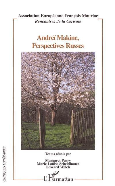Andrei makine, perspectives russes