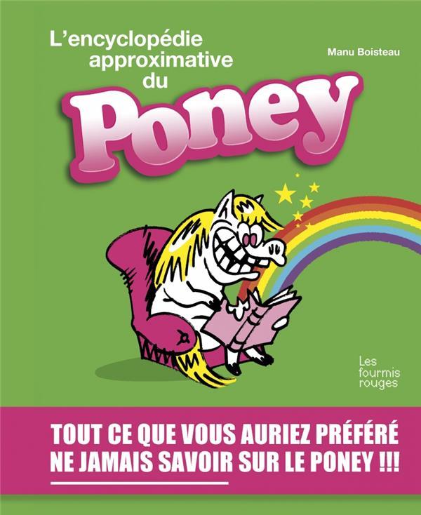 L'encyclopedie approximative du poney
