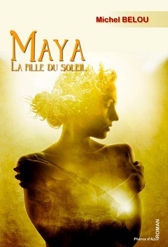 Maya, la fille du soleil