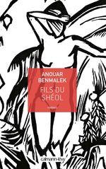 Vente Livre Numérique : Fils du Shéol  - Anouar Benmalek