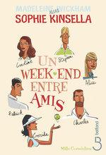 Vente Livre Numérique : Un week-end entre amis  - Sophie Kinsella - Madeleine Wickham