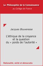 Vente EBooks : L'éthique de la croyance et la question du «poids de l´autorité»  - Jacques BOUVERESSE