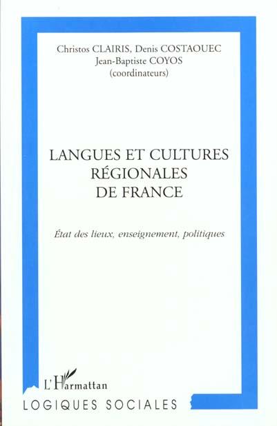 langues et cultures regionales de france - etat des lieux, enseignement, politiques