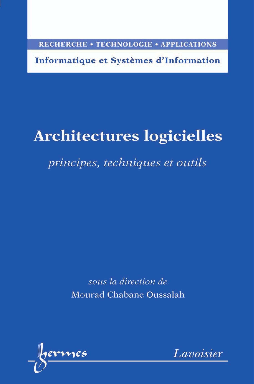 Architectures logicielles : principes, techniques et outils