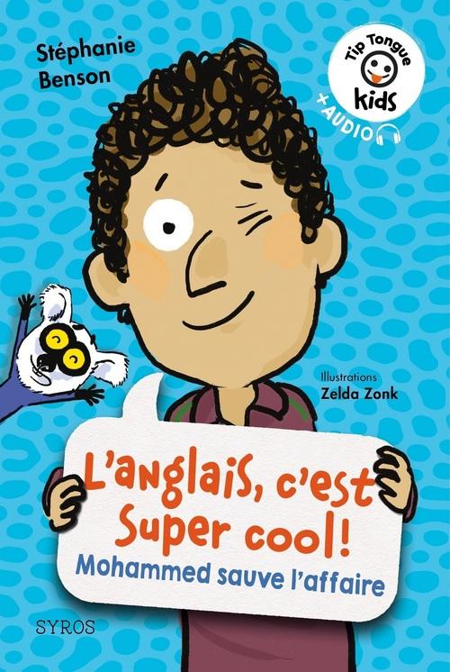 L'anglais, c'est super cool ! Mohammed sauve l'affaire