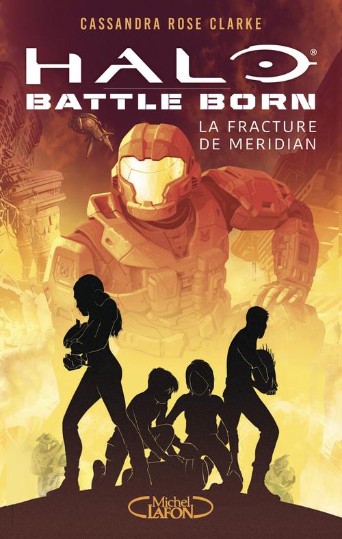 Halo - battle born T.2 ; les gouffres de Meridian
