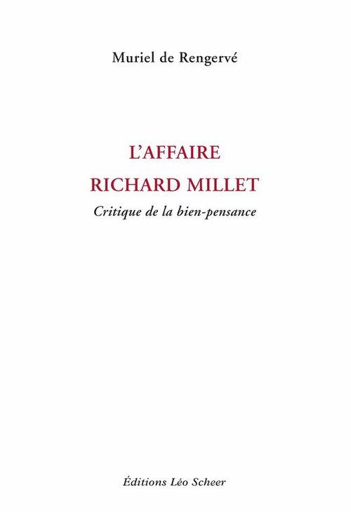 L'Affaire Richard Millet