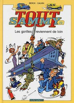 Tout Sammy T.8 ; Les Gorilles Reviennent De Loin