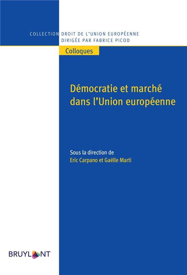 Démocratie et marché dans l'Union européenne