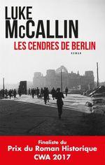 Vente EBooks : Les cendres de Berlin  - Luke McCallin