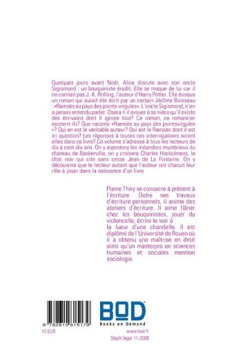 Ramsès au pays des points-virgules ; fiction pour tous lecteurs de dix à cent-dix ans