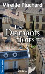 Vente Livre Numérique : Les Diamants noirs  - Mireille Pluchard