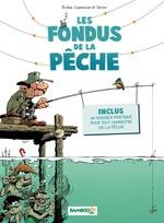 Vente Livre Numérique : Les Fondus de la pêche  - Hervé Richez - Christophe Cazenove