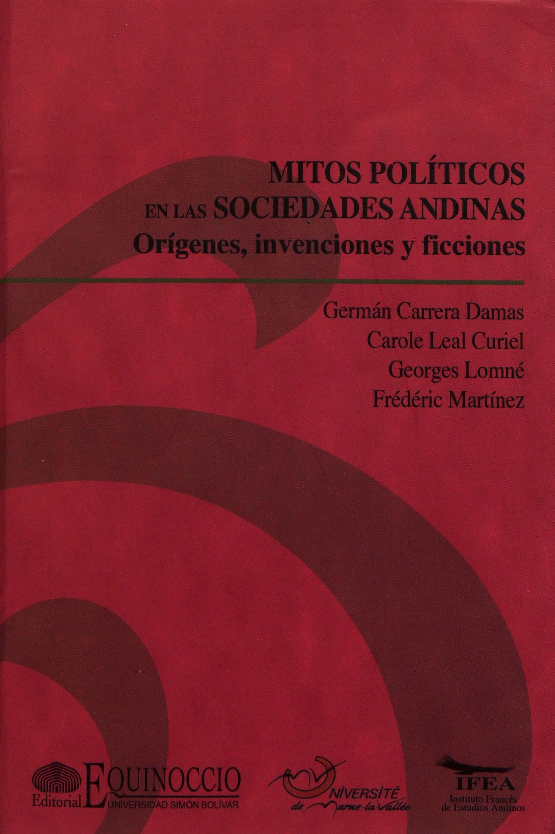 Mitos políticos en las sociedades andinas
